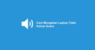 Laptop Tidak Ada Suara