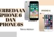 Perbedaan iPhone 6 dan 6s yang Harus Kamu Ketahui