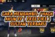 Cara Hack Akun FF / Hack Akun FF Sultan APK